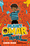 Planet Omar: Accidental Trouble Magnet (Part1)