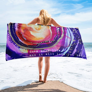 "Beach towel ""love your life and it will love you back"""