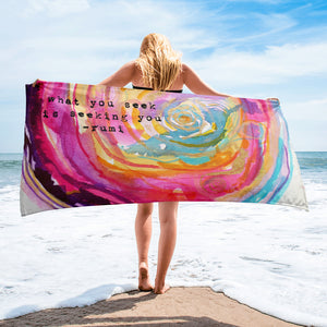 "Beach towel Rumi ""what you seek is seeking you"""