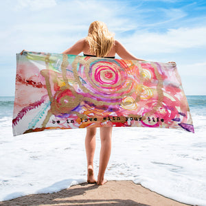 "Beach towel ""be in love with your life"""