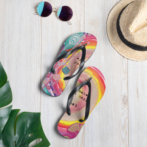 "Flip-Flops ""whatever makes your soul happy - do that"""