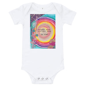 "Yoga Baby Bodysuit ""whatever makes your soul happy - do that"""