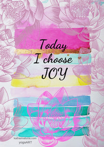 Free Wallpaper / Printable of the week | *Today I choose joy*