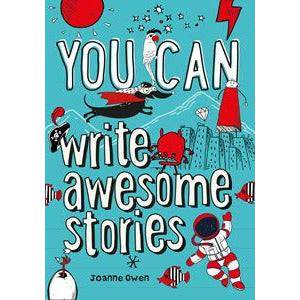 You Can Write Awesome Stories.
