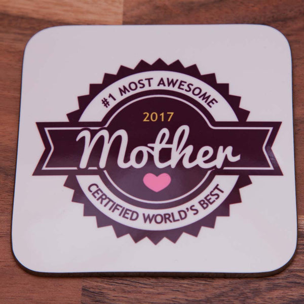 Most Awesome Mother Coaster