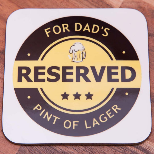 Reserved for Dads Lager - Coaster