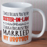 Sister in Law - Humour Mug (Also Available as Gift Set)