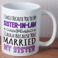 Sister in Law Humour Mug - Same Sex Couple Gift (Also Available as Gift Set)