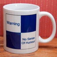 Cranks - Warning - No Sense of Humour - Mug/Coaster set (Also available individually)