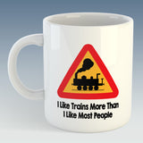 I like trains more than I like most people Mug / Coaster - Steam Train