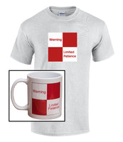 Cranks - Warning Limited Patience Railway Sign - Humour Mug & T Shirt set