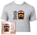 I Like Trains More Than I Like Most People - Class 42 - Mug & T Shirt set