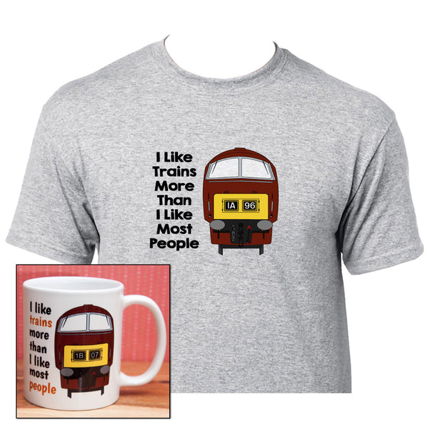 I Like Trains More Than I Like Most People - Class 52 (Maroon) - Mug & T Shirt set