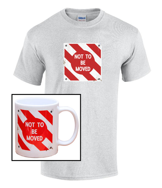 Cranks - Not To Be Moved Railway Sign - Mug & T shirt set