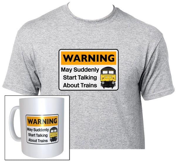 Warning May Suddenly Start Talking About Trains - Class 47 - Mug & T Shirt set