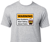 Warning May Suddenly Start Talking About Trains - Class 52 (Maroon) Printed T-Shirt