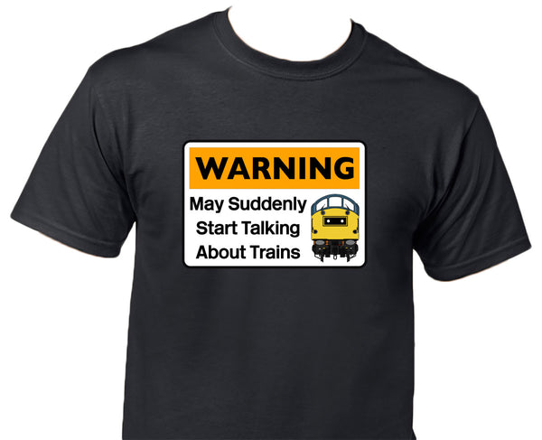 Warning May Suddenly Start Talking About Trains - Class 40 Printed T-Shirt