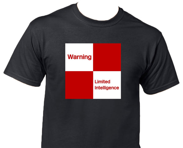 Warning Limited Intelligence Printed T-Shirt