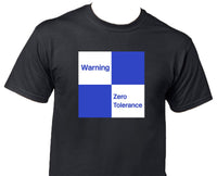 Warning Zero Tolerance Printed T-Shirt