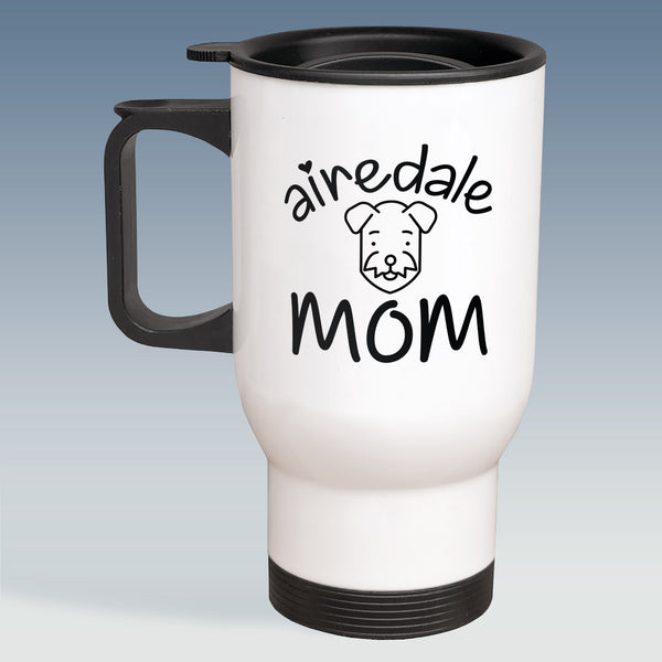 Travel Mug - Airedale Mom - Available in White or Silver