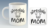 Airedale Mom Mug (Also Available with Coaster)