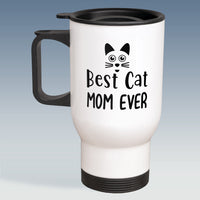 Travel Mug - Best Cat Mom Ever - White or Silver Available