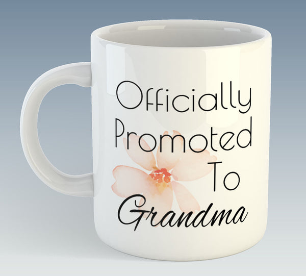 Officially Promoted To Grandma / Granny / Nan Mug (Also Available with Coaster)