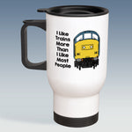 Travel Mug - I Like Trains more than Most People - Class 37