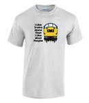 I Like Trains More Than I Like Most People - Class 40 Printed T-Shirt