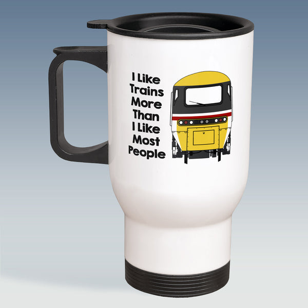 Travel Mug - I Like Trains more than Most People - HST Intercity