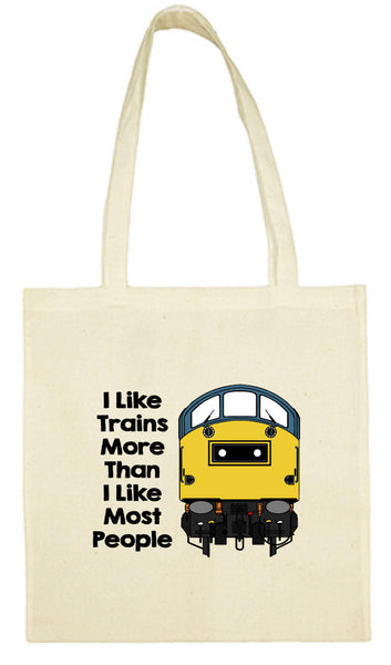 Cotton Shopping Tote Bag - I Like Trains More Than Most People Class 40