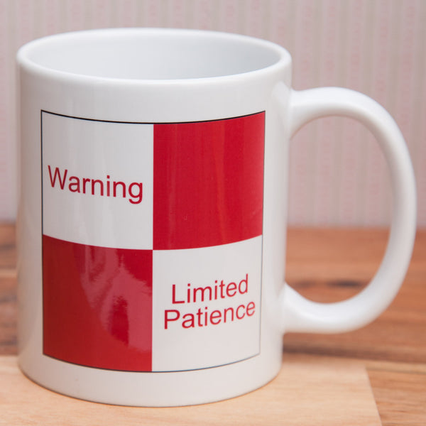 Cranks - Warning - Limited Patience - Mug/Coaster
