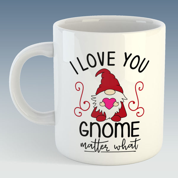 I Love You Gnome Matter What Christmas Mug