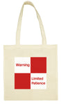 Cotton Shopping Tote Bag - Limited Patience