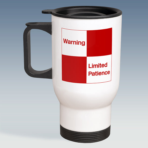 Travel Mug - Limited Patience