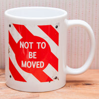 Cranks - Not to be moved board - Rail Sign Mug/Coaster