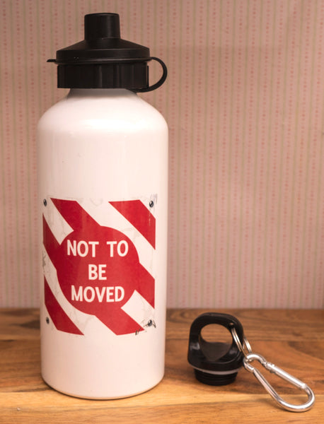 Not To Be Moved Printed 600ml Aluminium Water Bottle