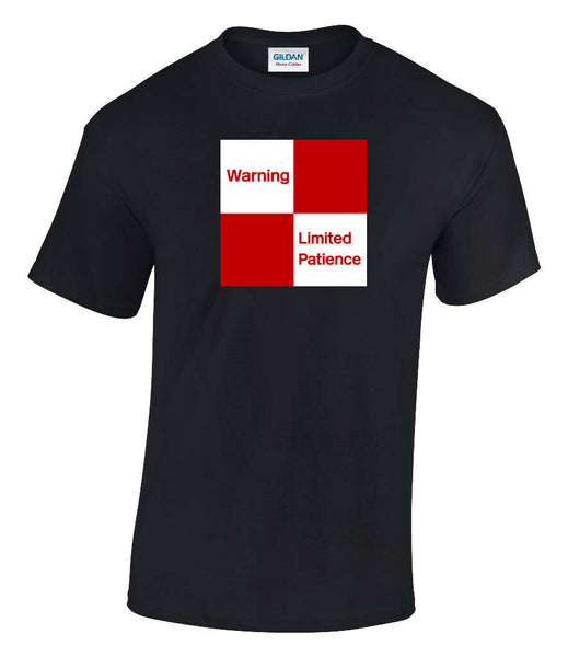 Warning Limited Patience Printed T-Shirt