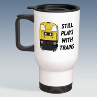 Travel Mug - Still Plays With Trains - Class 20