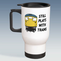 Travel Mug - Still Plays With Trains - Class 26