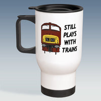 Travel Mug - Still Plays With Trains - Class 42