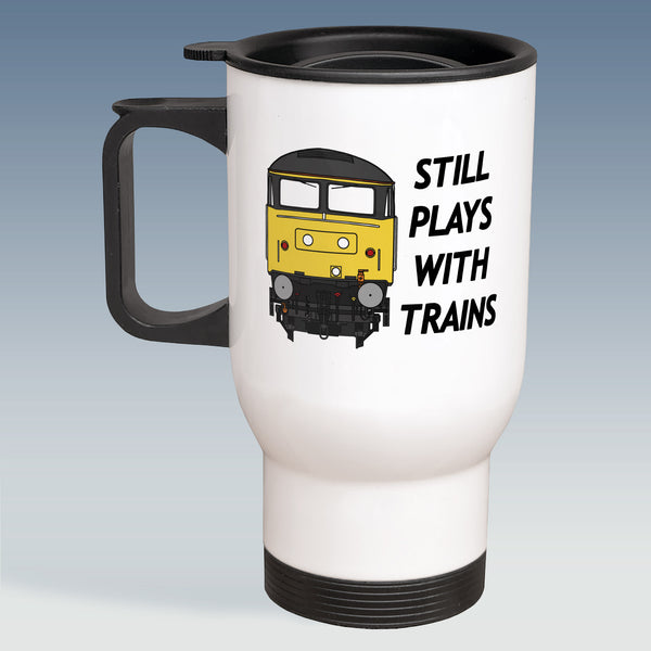 Travel Mug - Still Plays With Trains - Class 47