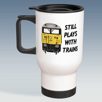 Travel Mug - Still Plays With Trains - Class 50