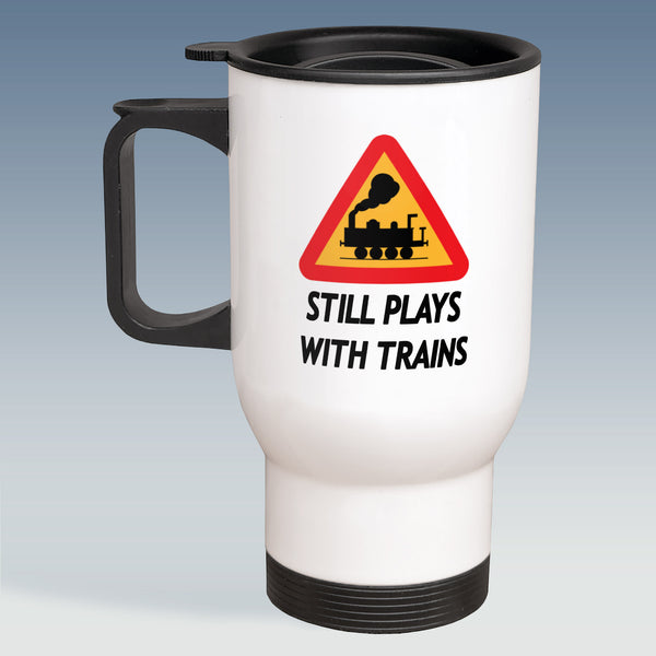 Travel Mug - Still Plays With Trains - Steam