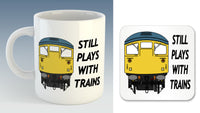 Still plays with trains Mug / Coaster - Class 20/26/37/40/42/45/47/50/52/55/HST