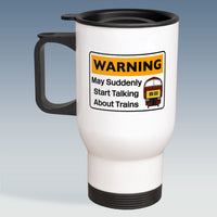 Travel Mug - Warning may suddenly start talking about Trains - Class 52 Maroon