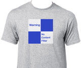 Warning No Content Filter Printed T-Shirt