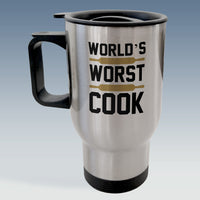 Travel Mug - World's Worst Cook - Available in White Or Silver