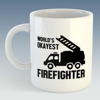 World's Okayest Firefighter Mug (Also Available with Coaster)