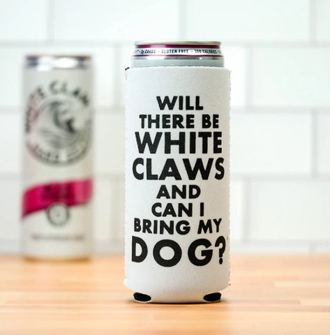 Dog White Claw Koozie